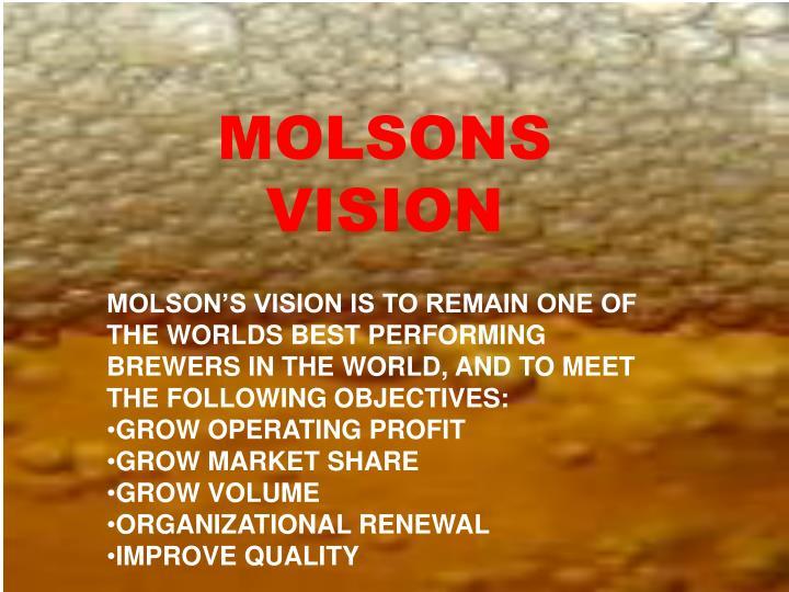 MOLSONS VISION