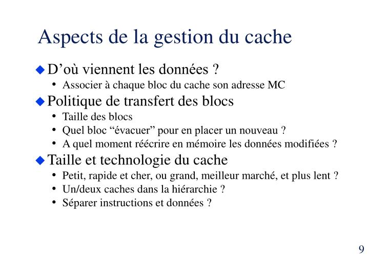 Aspects de la gestion du cache