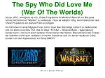 the spy who did love me war of the worlds