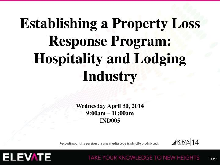 Establishing a Property Loss Response Program: Hospitality and Lodging Industry