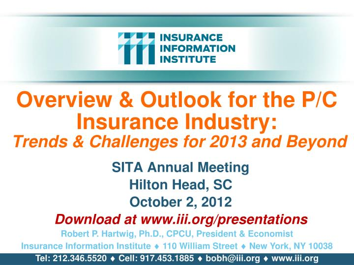 overview outlook for the p c insurance industry trends challenges for 2013 and beyond n.