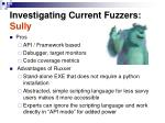 investigating current fuzzers sully