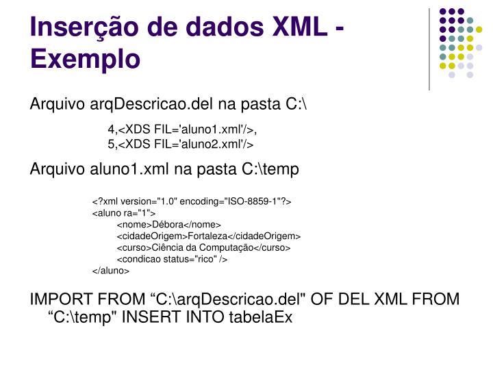 Inserção de dados XML - Exemplo