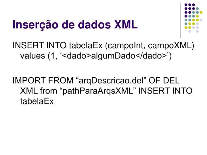 Inserção de dados XML