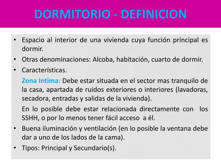 DORMITORIO - DEFINICION