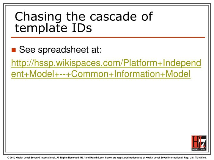 Chasing the cascade of template IDs