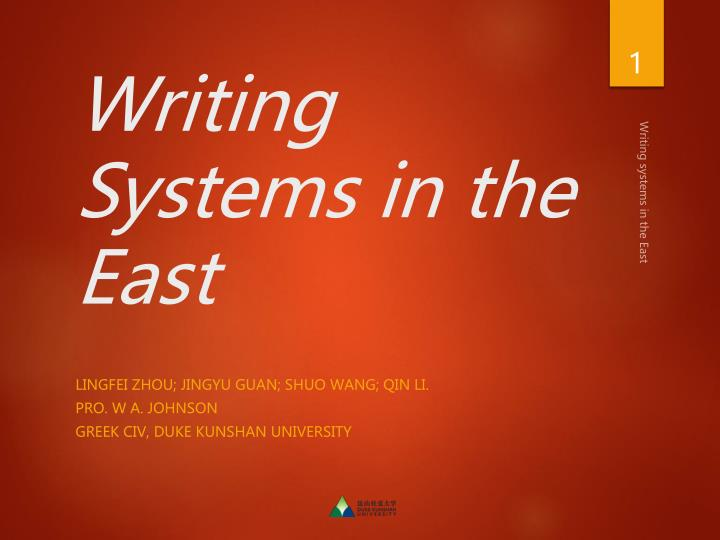 Writing systems in the east