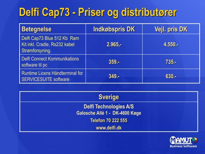 Delfi Cap73 - Priser og distributører