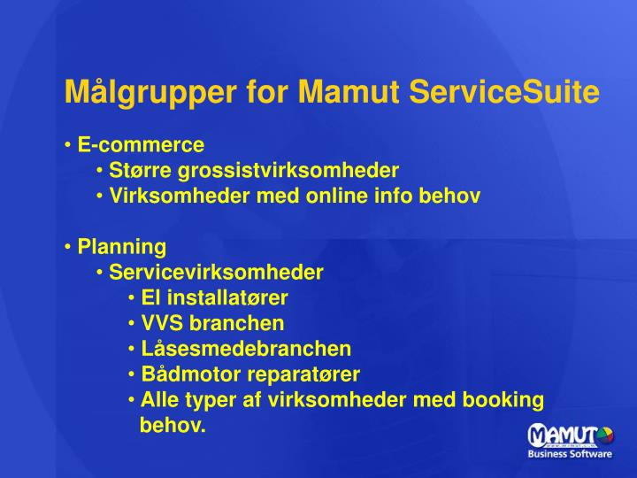 Målgrupper for Mamut ServiceSuite