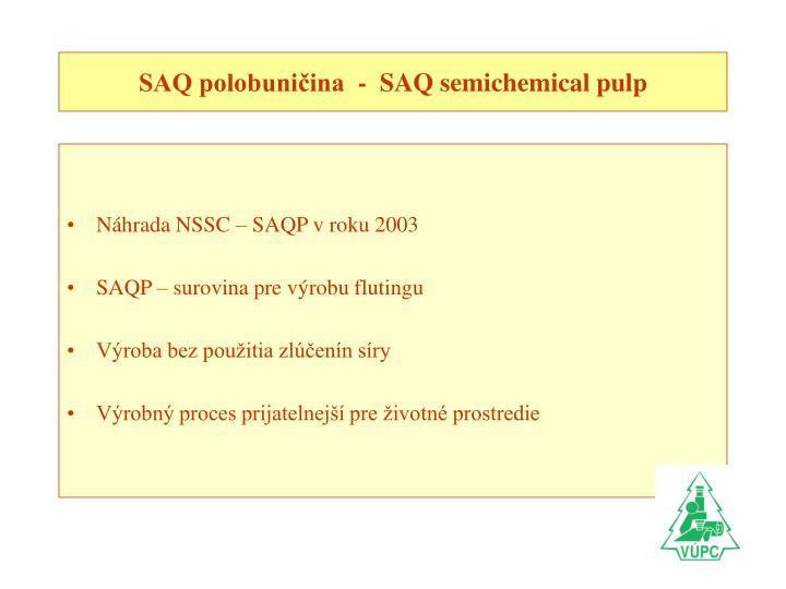 Saq polobuni ina saq semichemical pulp