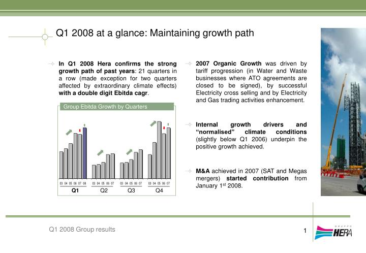 Q1 2008 at a glance: Maintaining growth path