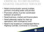 critical to developing marine highway services
