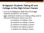 bridgeport students taking ap and college in the high school classes