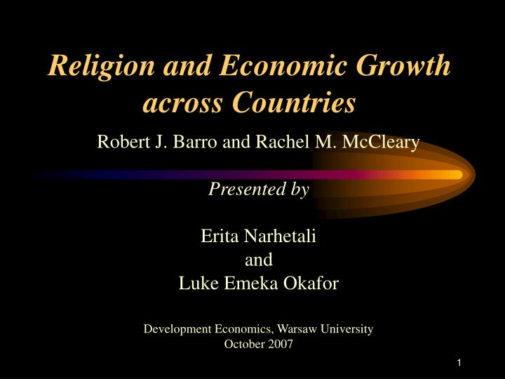 religious and economic concerns on the His three main themes in the essays were the effect of religious ideas on economic activities, the relation between social stratification and religious ideas and the distinguishable characteristics of western civilisation.