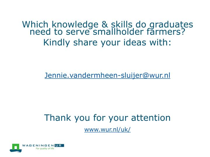 Which knowledge & skills do graduates need to serve smallholder farmers?