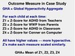 outcome measure in case study