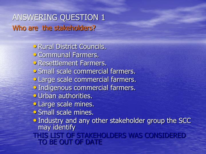 ANSWERING QUESTION 1