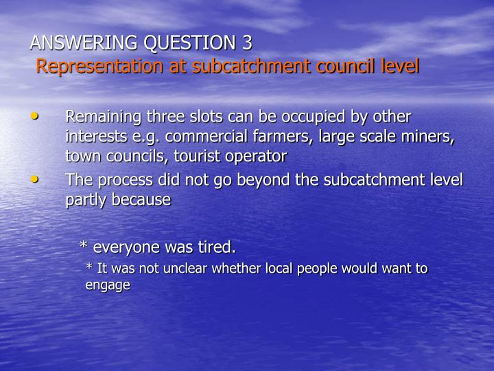 ANSWERING QUESTION 3