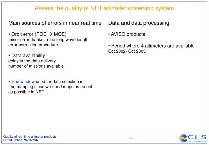Assess the quality of NRT altimeter observing system