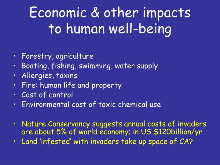 Economic & other impacts     to human well-being