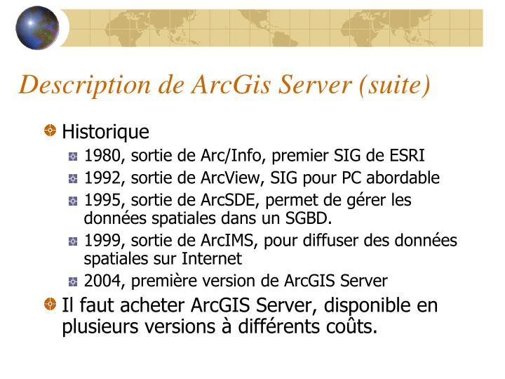 Description de ArcGis Server (suite)