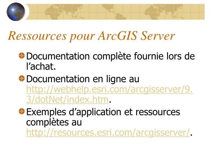 Ressources pour ArcGIS Server