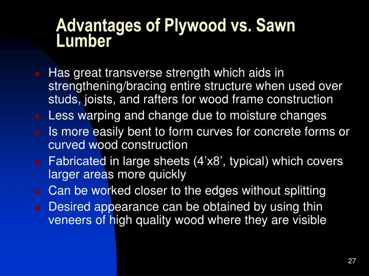 Advantages of Plywood vs. Sawn Lumber