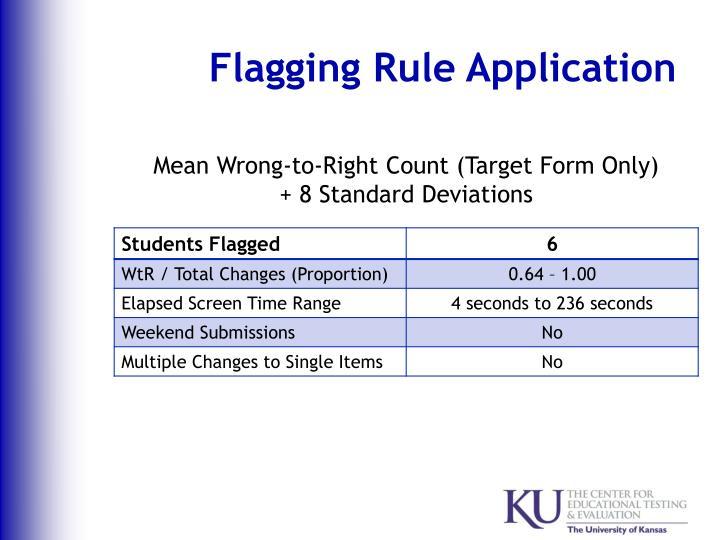 Flagging Rule Application