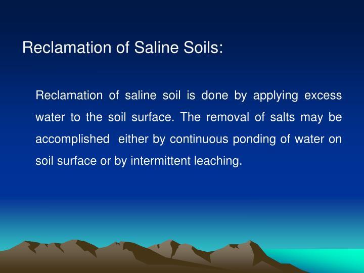 Reclamation of Saline Soils: