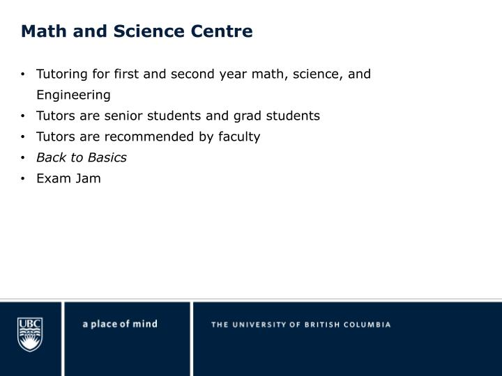 Math and Science Centre