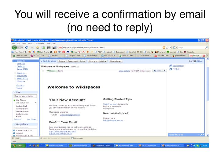 You will receive a confirmation by email (no need to reply)