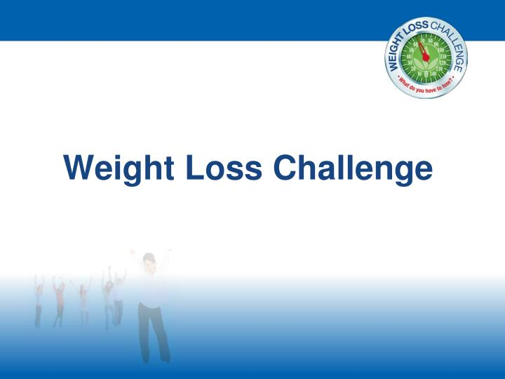 weight loss challenge n.