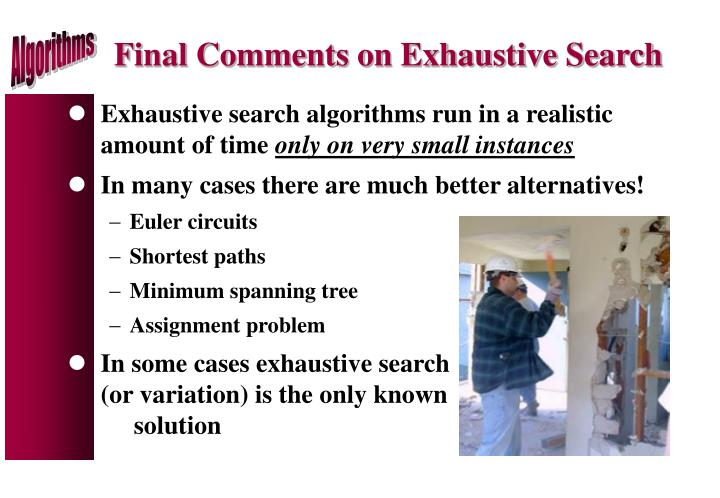 Final Comments on Exhaustive Search