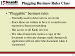 plugging business rules class2