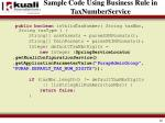 sample code using business rule in taxnumberservice1