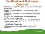 certification of first nation operators