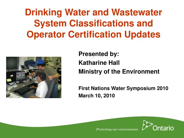 drinking water and wastewater system classifications and operator certification updates n.