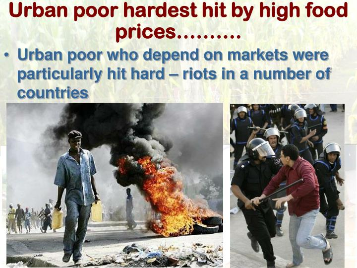 Urban poor hardest hit by high food prices……….