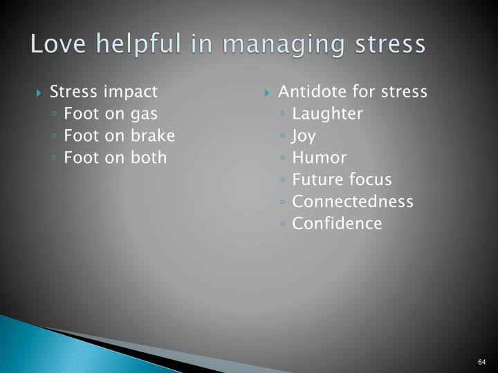 Love helpful in managing stress