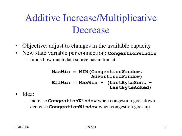 Additive Increase/Multiplicative Decrease