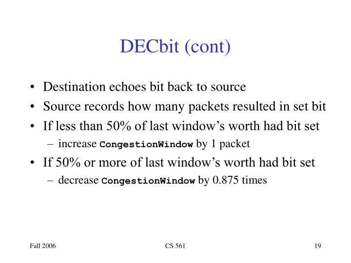 DECbit (cont)