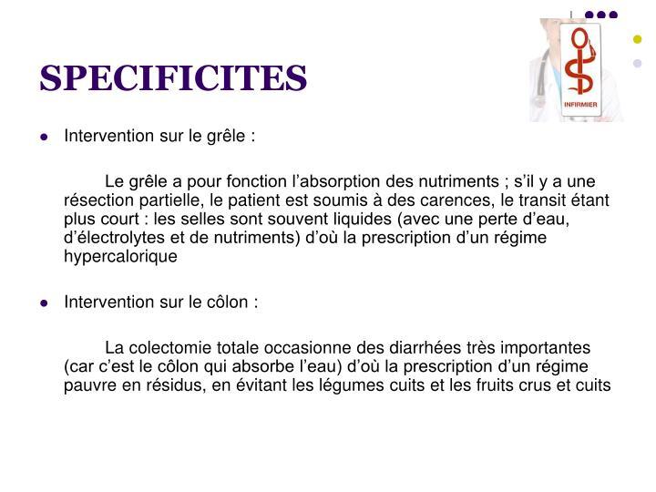 SPECIFICITES