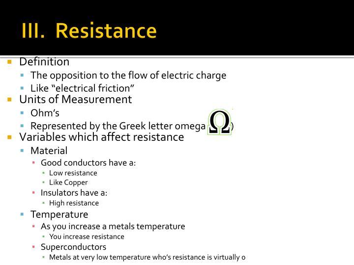 III.  Resistance