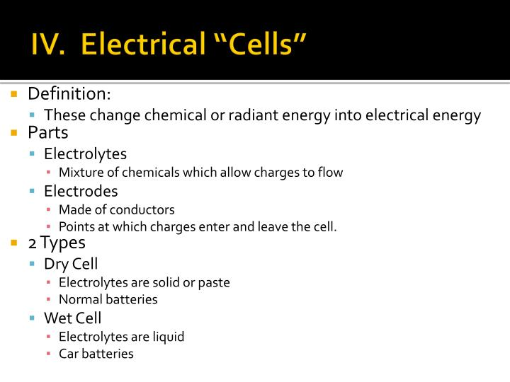 """IV.  Electrical """"Cells"""""""