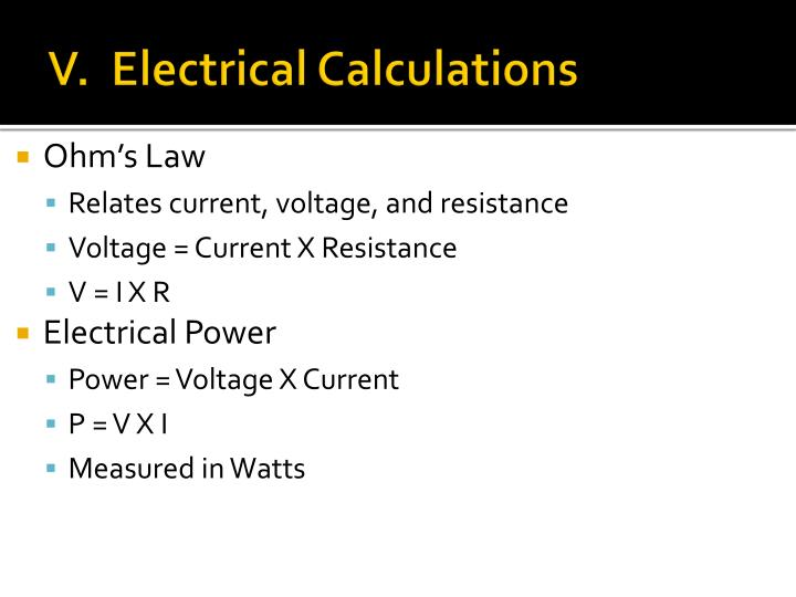V.  Electrical Calculations