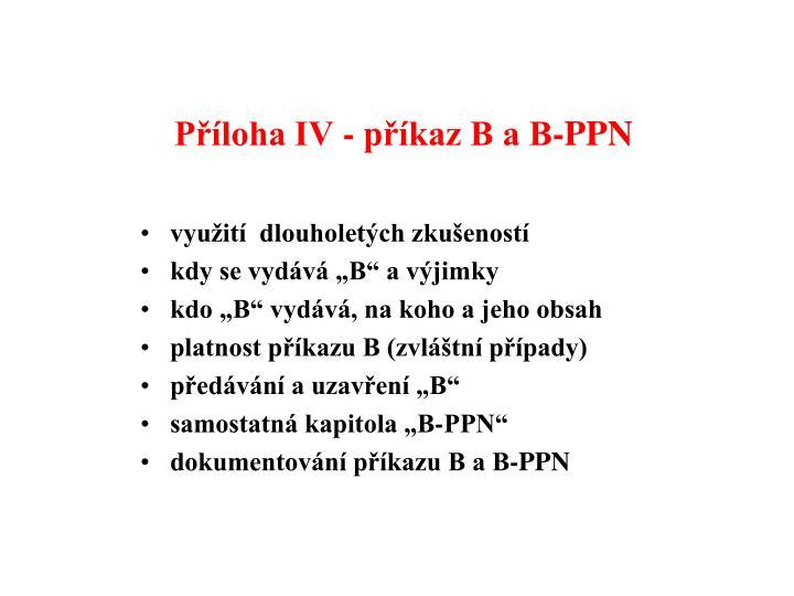 Příloha IV - příkaz B a B-PPN