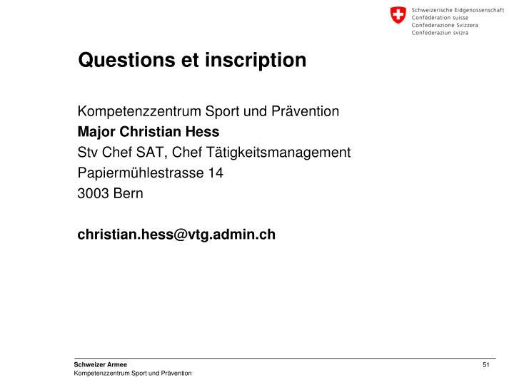 Questions et inscription