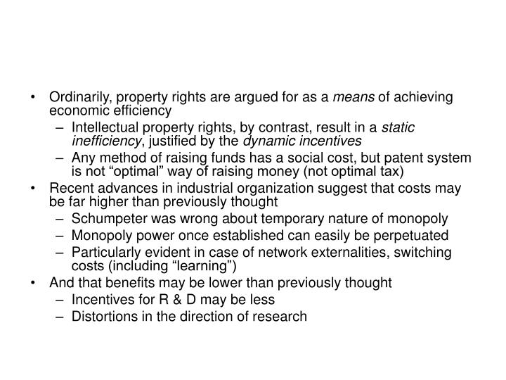 Ordinarily, property rights are argued for as a