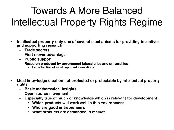 Towards A More Balanced Intellectual Property Rights Regime