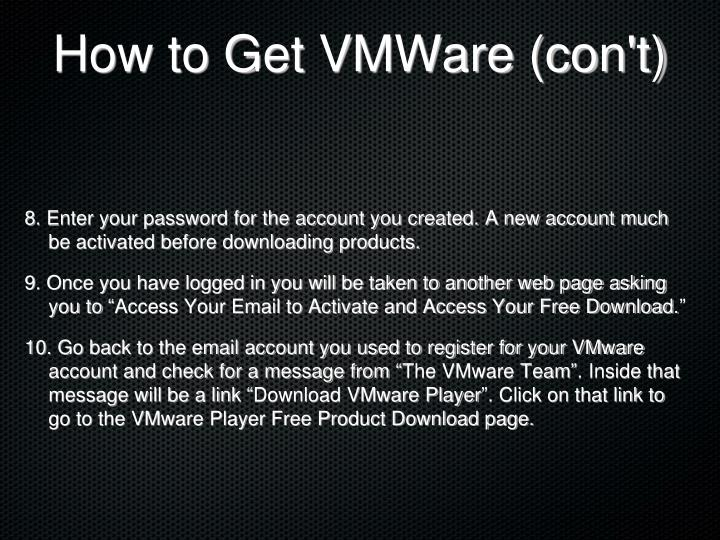 How to Get VMWare (con't)